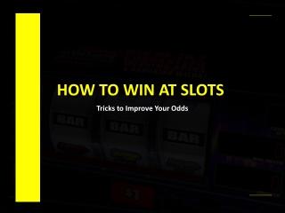 How to Win Online Slots?