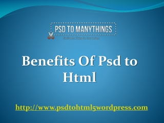 Benefits of psd to html