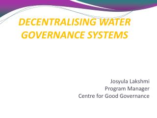 DECENTRALISING WATER GOVERNANCE SYSTEMS