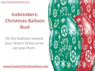 Icebreakers: Christmas Balloon Bust