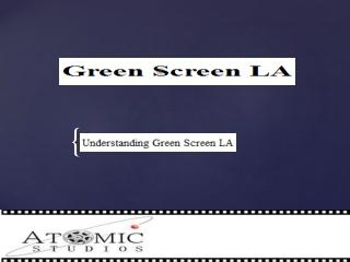 Green Screen LA
