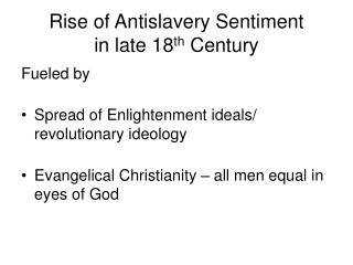Rise of Antislavery Sentiment in late 18th Century