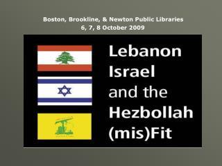 Lebanon, Israel & the Hezbollah mis(Fit)