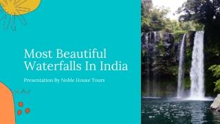 Most Beautiful Waterfalls In India