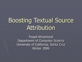Boosting Textual Source Attribution