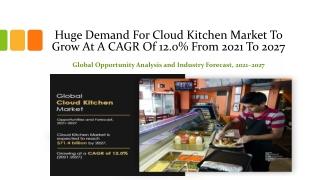 Cloud Kitchen Market - Recent Growth, 2027