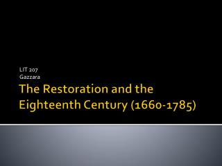 The Restoration and the Eighteenth Century (1660-1785)