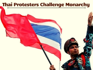 Thai Protesters Challenge Monarchy as Huge Protests Escalate
