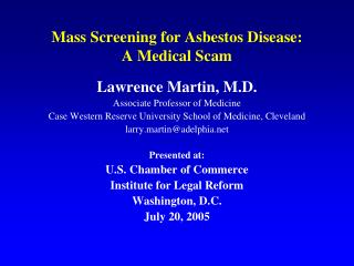 Mass Screening for Asbestos Disease: A Medical Scam