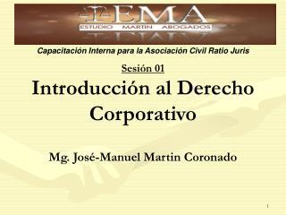 Sesión 01 Introducción al Derecho Corporativo