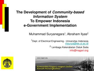 The Development of  Community-based Information System To Empower Indonesia  e-Government Implementation