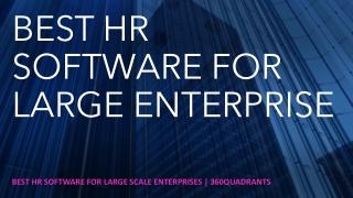 Best HR Software for Large Scale Enterprises | 360Quadrants
