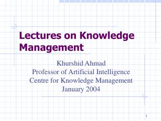 Lectures on Knowledge Management