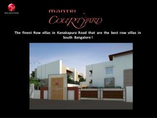 Villa Projects in Kanakapura Road