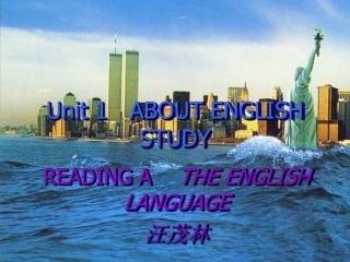 Unit 1 ABOUT ENGLISH STUDY