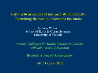 Earth system models of intermediate complexity:  Examining the past to understand the future