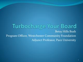 Turbocharge  Your Board