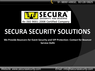 Bouncer Security Service Delhi from Secura Security for