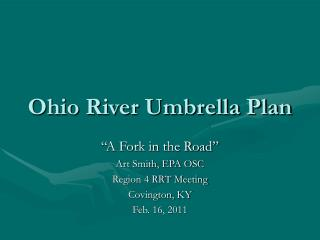 Ohio River Umbrella Plan