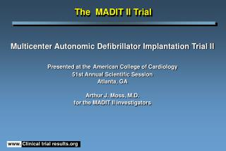 The  MADIT II Trial