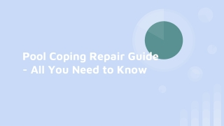 Pool Coping Repair Guide - All You Need to Know