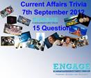 Current Affairs Trivia  7th September 2012  15 Questions