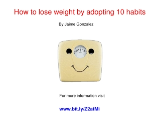 How to lose weight by adopting 10 habits