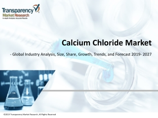 Calcium Chloride Market Share, Trends | Forecast 2027