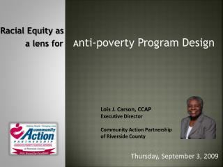Racial Equity as  a lens for A nti-poverty Program Design