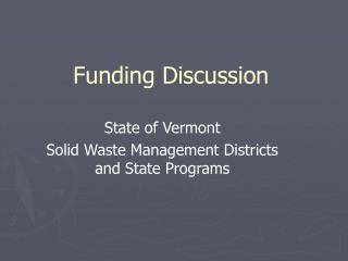 Funding Discussion