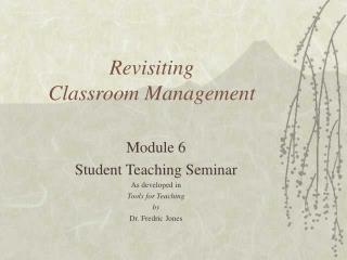 Revisiting Classroom Management