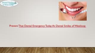 Treat Dental Emergency At Dental Smiles of Westloop