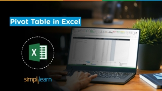Pivot Tables In Excel | Learn Pivot Table In Excel | Pivot Table Tutorial 2020 | Simplilearn