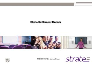 Strate Settlement Models