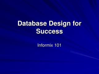 Database Design for Success