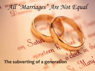 All  Marriages  Are Not Equal