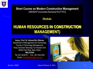 Short Course on Modern Construction Management (INKINDO*Universitas Narotama*KUiTTHO) Module: HUMAN RESOURCES IN CONSTRU