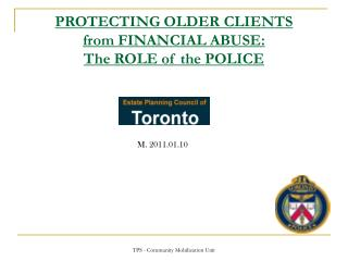 PROTECTING OLDER CLIENTS  from FINANCIAL ABUSE:  The ROLE of the POLICE