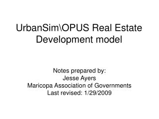 UrbanSimOPUS Real Estate Development model