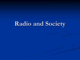 Radio and Society