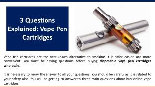 3 Questions Explained: Vape Pen Cartridges