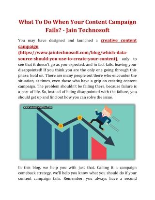 What To Do When Your Content Campaign Fails - Jain Technosoft