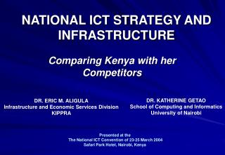 NATIONAL ICT STRATEGY AND INFRASTRUCTURE