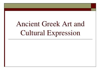 Ancient Greek Art and Cultural Expression