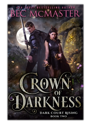 [PDF] Free Download Crown of Darkness By Bec McMaster