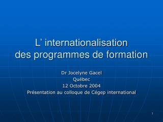 L' internationalisation  des programmes de formation