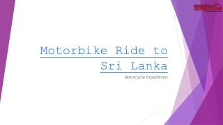 Motorbike Ride to Sri Lanka
