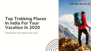 Top Trekking Places In India For Your Vacation In 2020