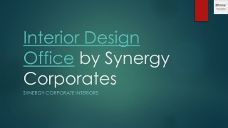 Interior Design Office by Synergy Corporates