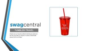 Custom Travel Tumbler Online - Swagcentral